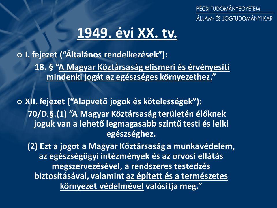 1949. évi XX. tv. I. fejezet ( Általános rendelkezések ): 18.