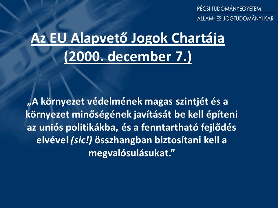 Az EU Alapvető Jogok Chartája (2000.