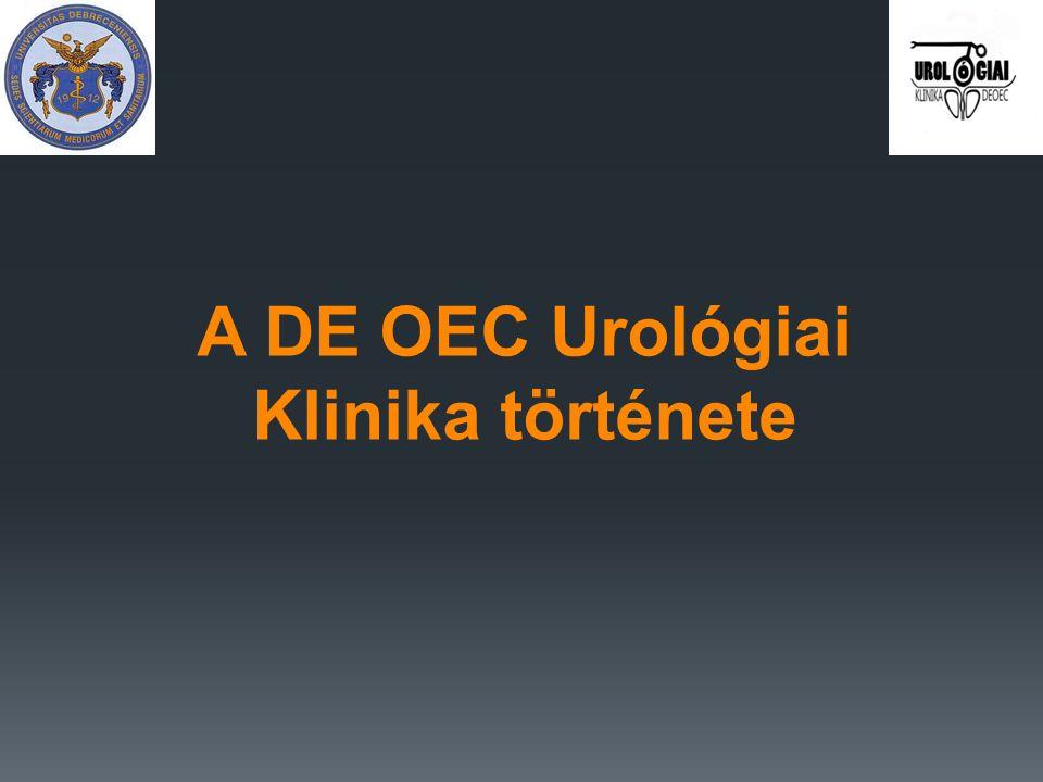  1974: önálló Urológiai Klinika (II.számú Sebészeti Klinika helyén)  klinikaigazgató: Prof.