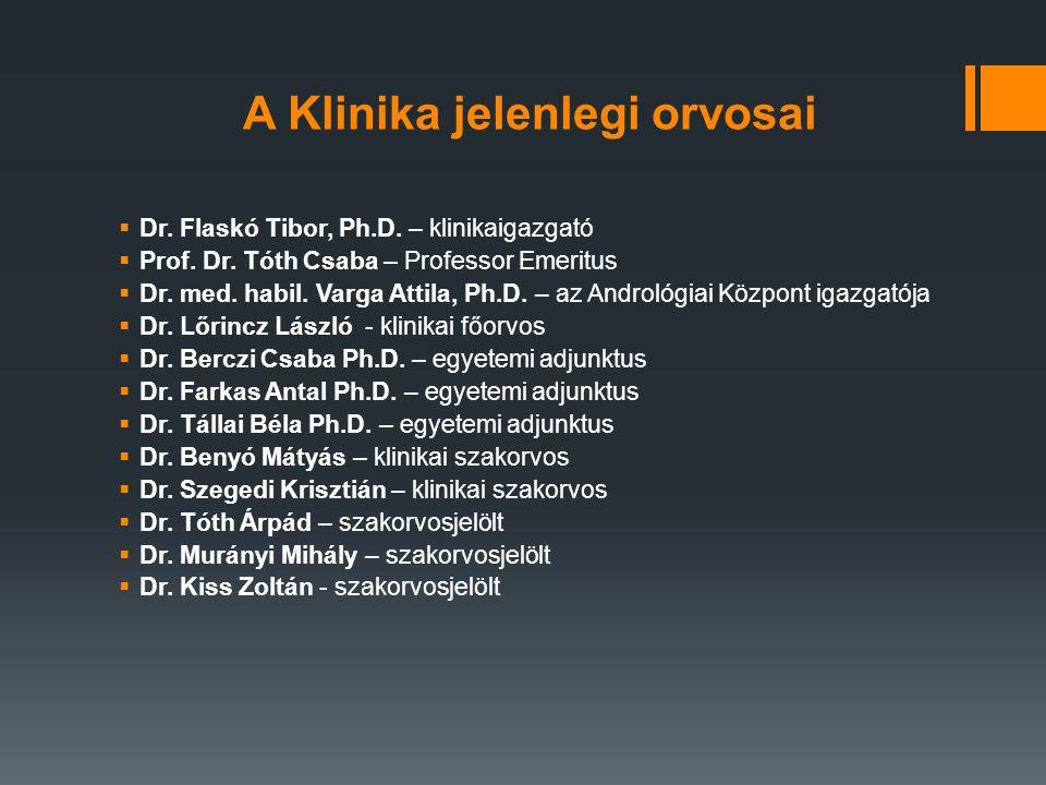  honlap: www.urology.deoec.hu  tanulmányi felelős: Dr. Benyó Mátyás