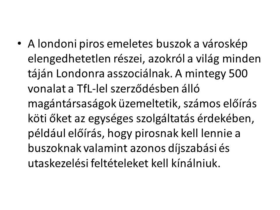A londoni piros emeletes buszok a városkép elengedhetetlen részei, azokról a világ minden táján Londonra asszociálnak.
