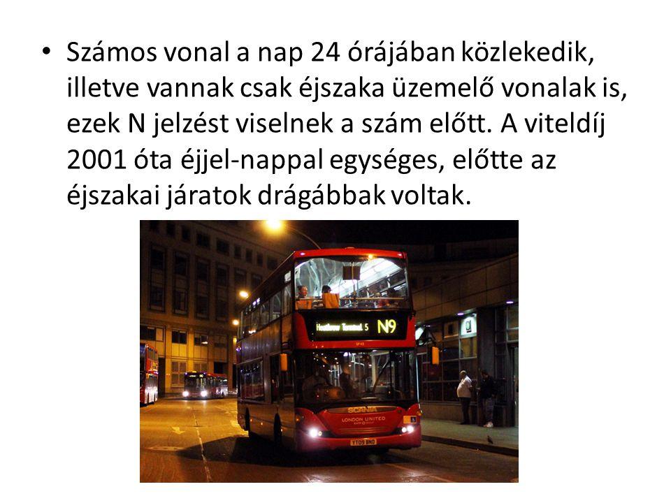Számos vonal a nap 24 órájában közlekedik, illetve vannak csak éjszaka üzemelő vonalak is, ezek N jelzést viselnek a szám előtt.