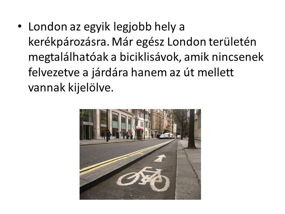 London az egyik legjobb hely a kerékpározásra.
