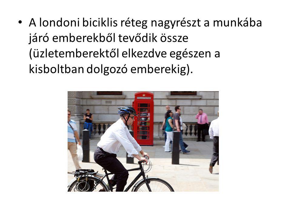 A londoni biciklis réteg nagyrészt a munkába járó emberekből tevődik össze (üzletemberektől elkezdve egészen a kisboltban dolgozó emberekig).