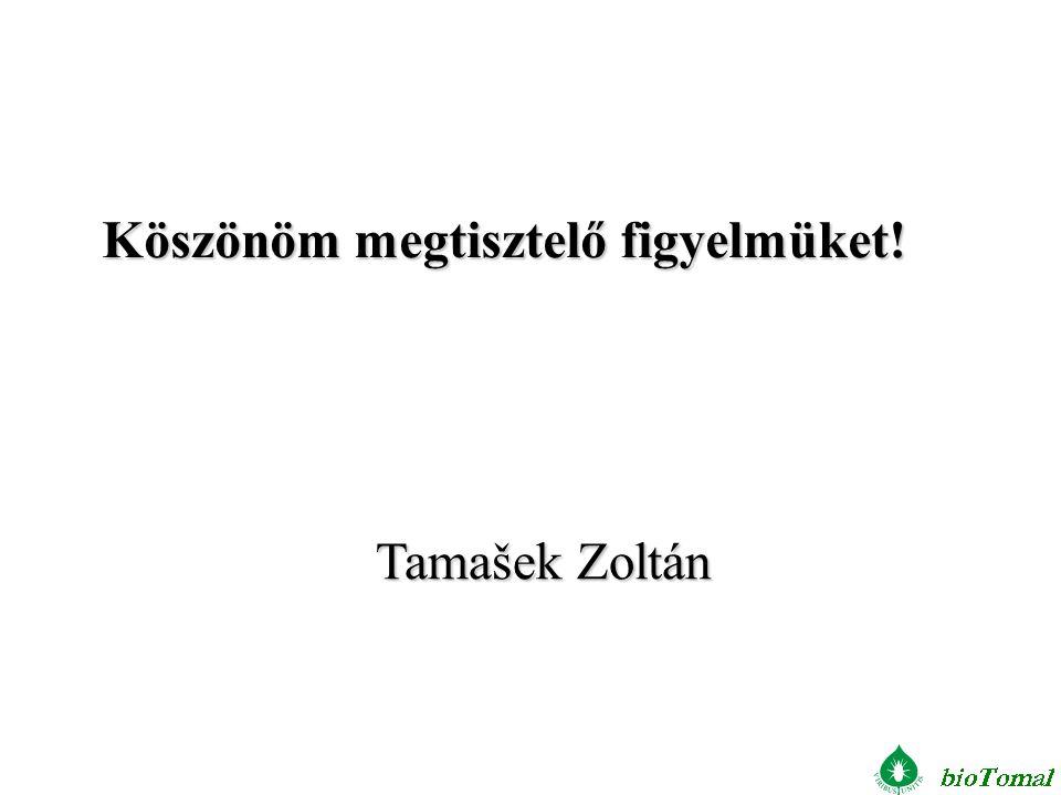 Tamašek Zoltán Köszönöm megtisztelő figyelmüket!