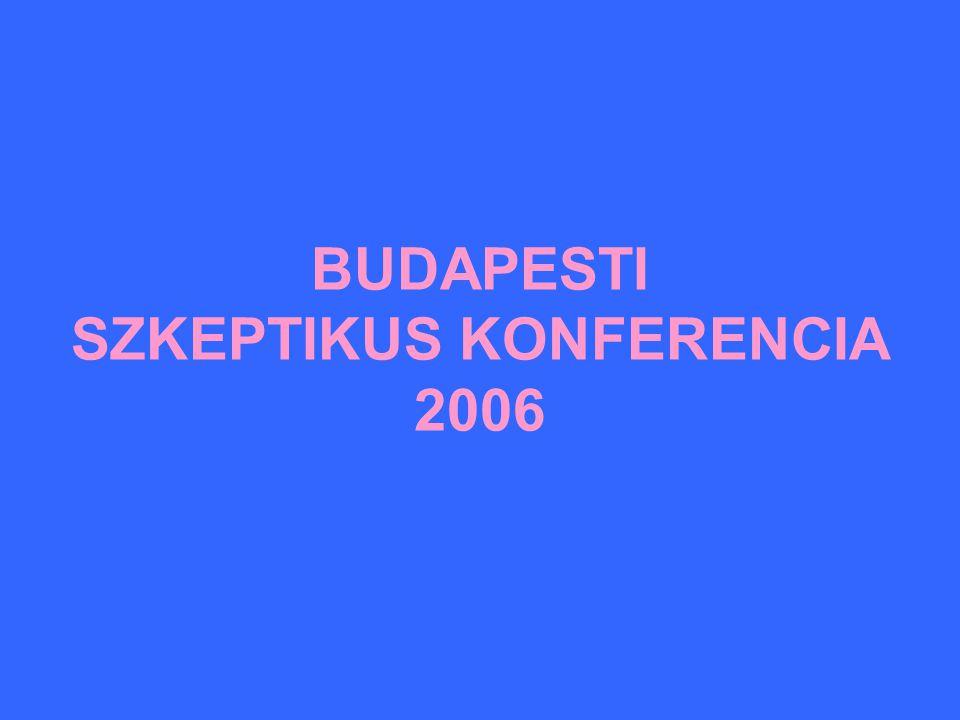 BUDAPESTI SZKEPTIKUS KONFERENCIA 2006