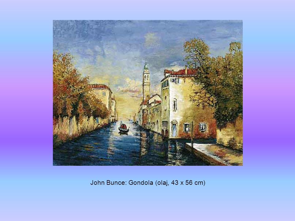 John Bunce: Gondola (olaj, 43 x 56 cm)