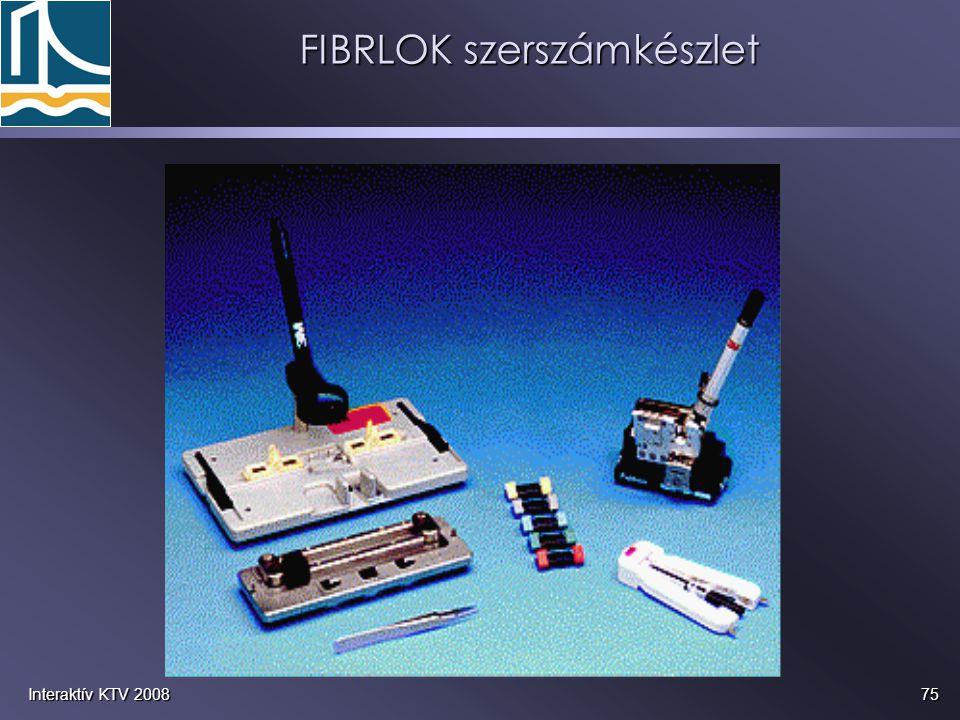 75Interaktív KTV 2008 FIBRLOK szerszámkészlet