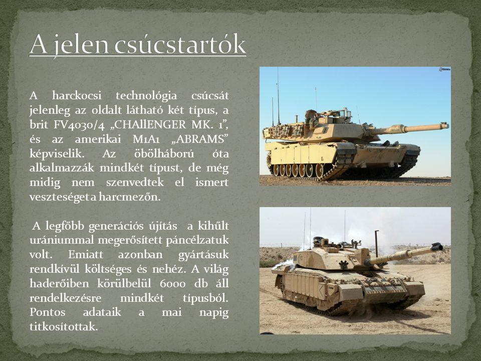 """A harckocsi technológia csúcsát jelenleg az oldalt látható két típus, a brit FV4030/4 """"CHAllENGER MK."""