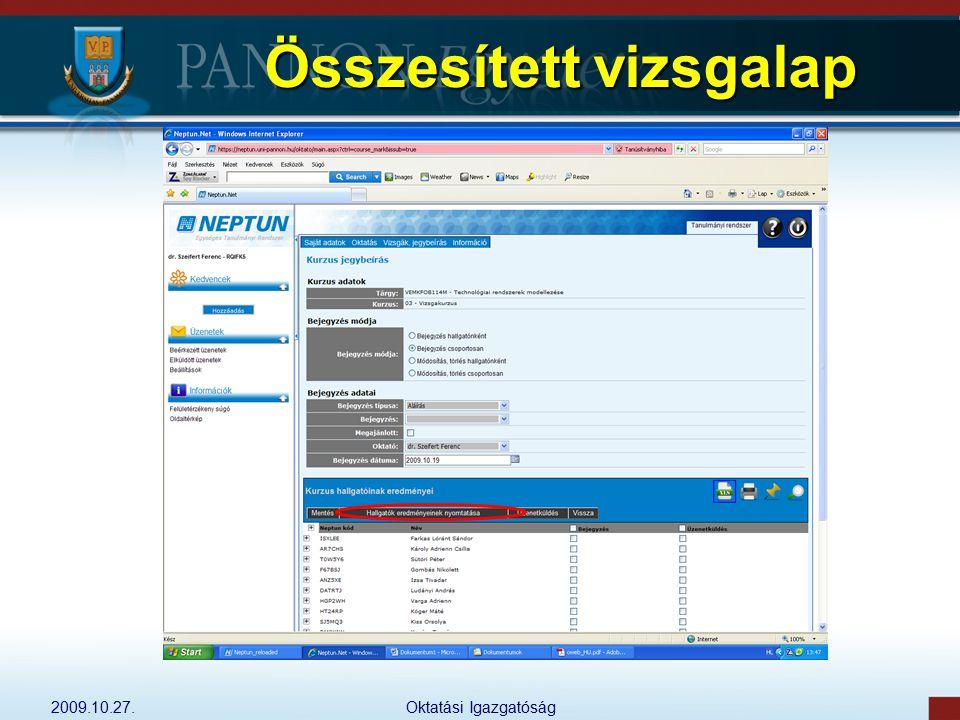 2009.10.27.Oktatási Igazgatóság Összesített vizsgalap