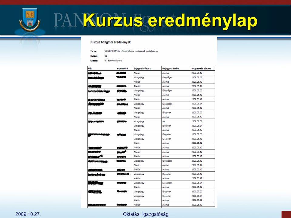 2009.10.27.Oktatási Igazgatóság Kurzus eredménylap