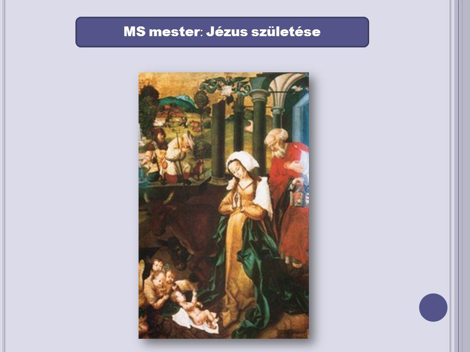 MS mester : Jézus születése