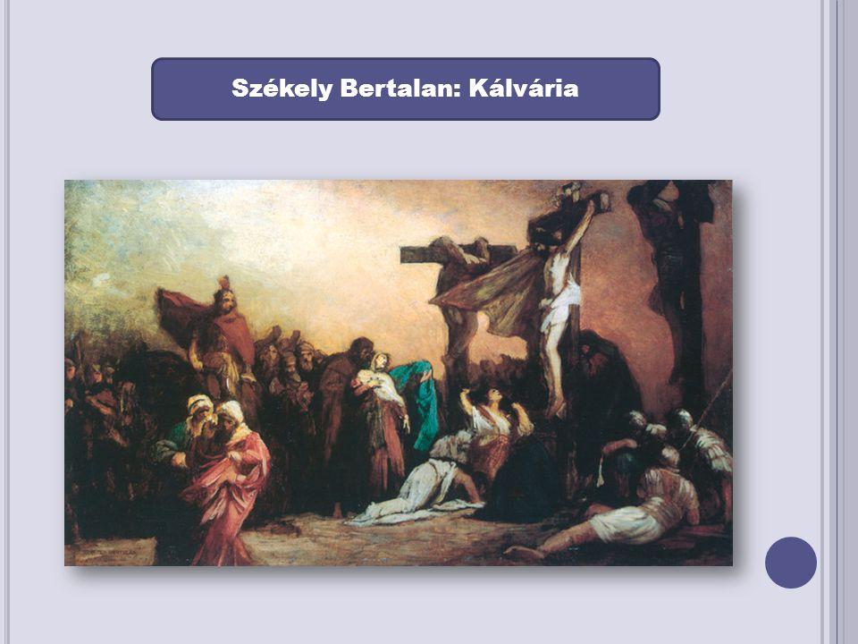 Székely Bertalan: Kálvária
