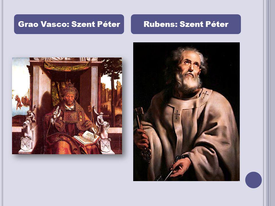 Grao Vasco: Szent PéterRubens: Szent Péter