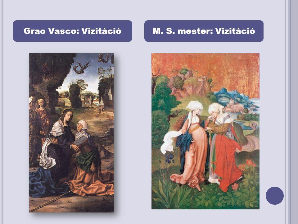 Grao Vasco: VizitációM. S. mester: Vizitáció