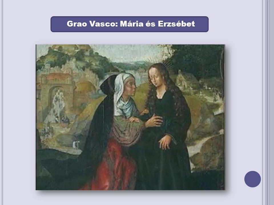 Grao Vasco: A három királyok El Greco: A gyermek Jézus imádása