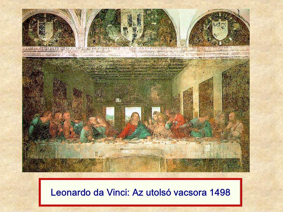 Leonardo da Vinci: Az utolsó vacsora 1498