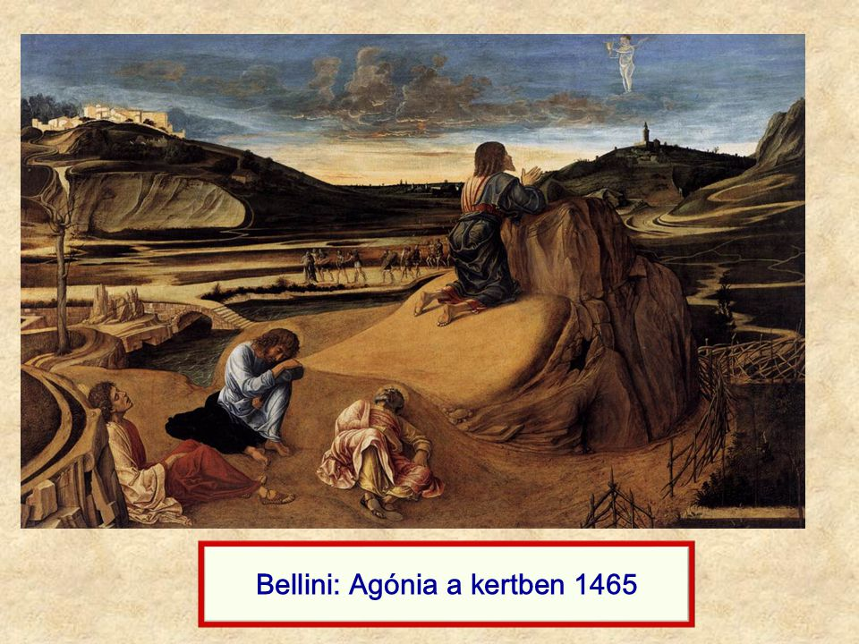 Bellini: Agónia a kertben 1465