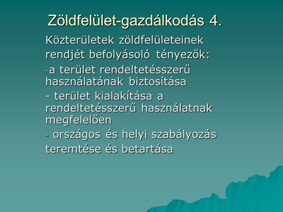 Zöldfelület-gazdálkodás 4.