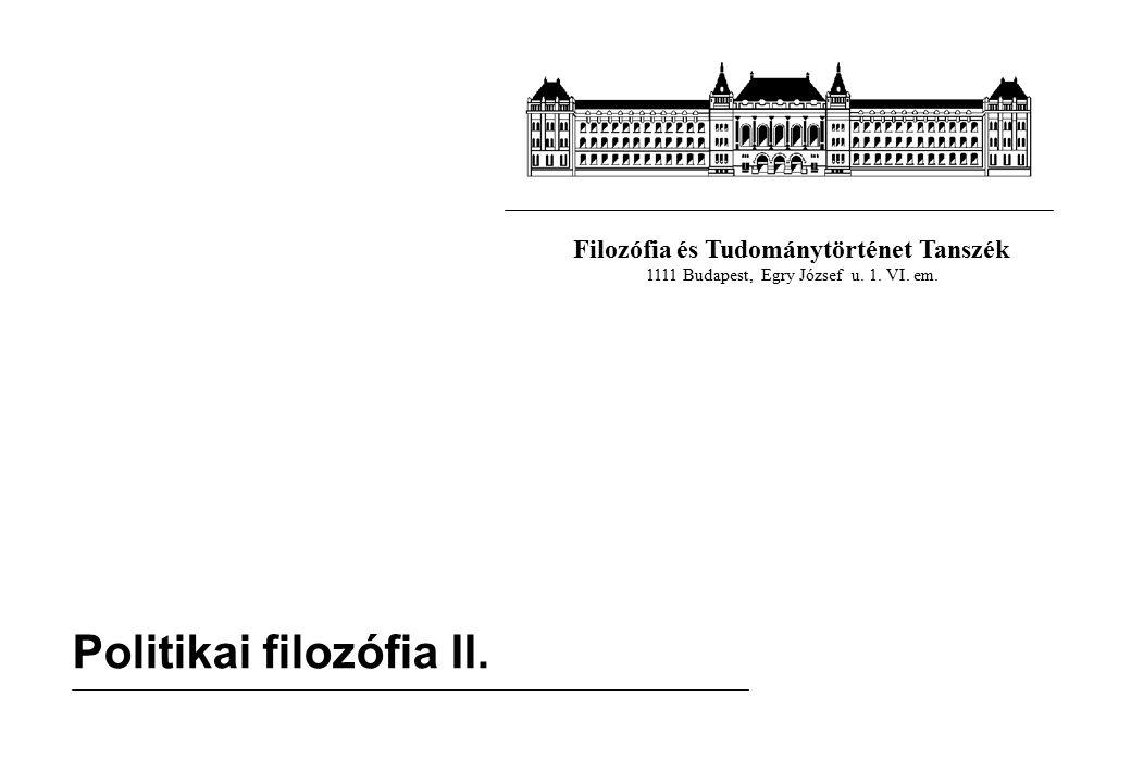 Filozófia és Tudománytörténet Tanszék 1111 Budapest, Egry József u.