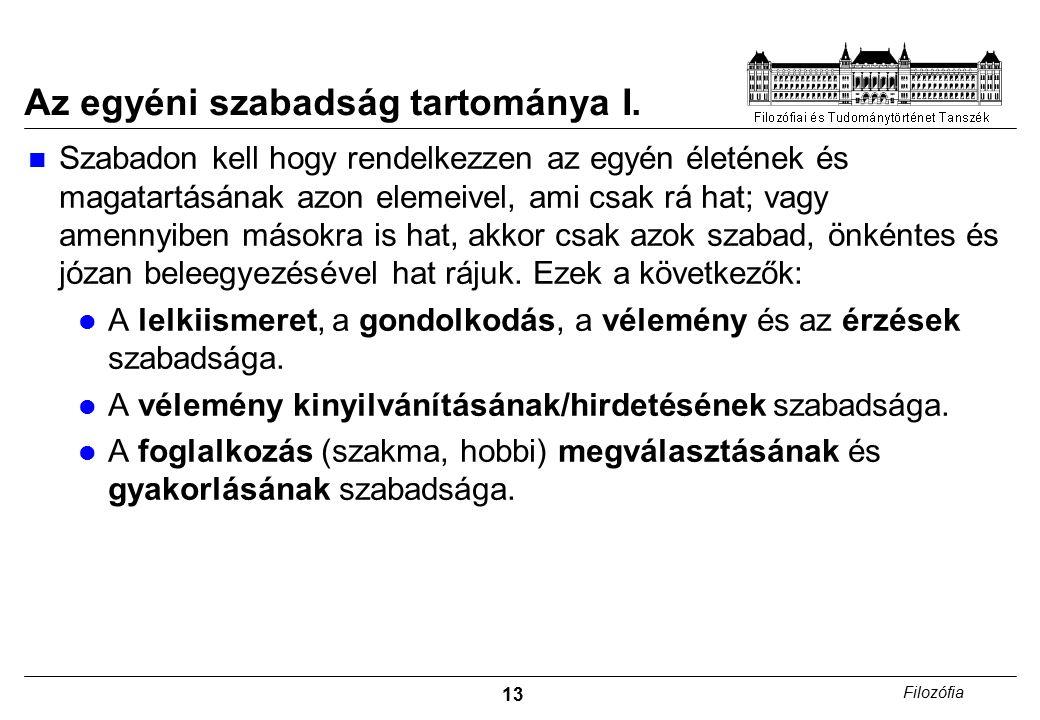 13 Filozófia Az egyéni szabadság tartománya I.