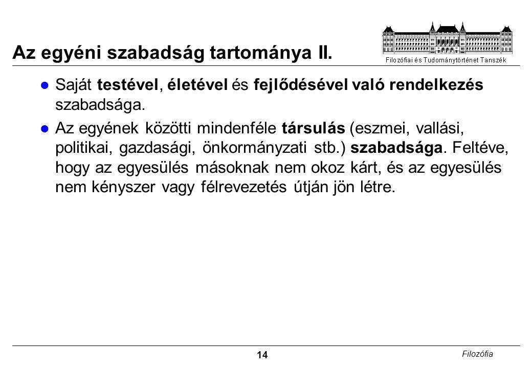 14 Filozófia Az egyéni szabadság tartománya II.