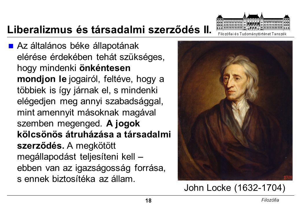 18 Filozófia Liberalizmus és társadalmi szerződés II.