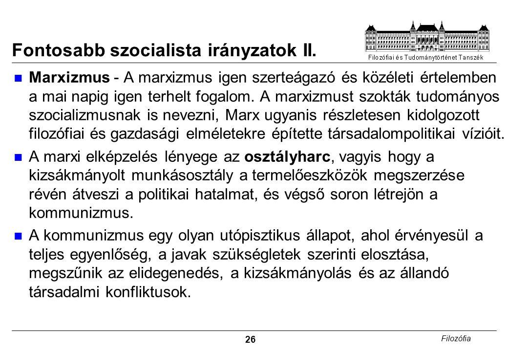 26 Filozófia Fontosabb szocialista irányzatok II.
