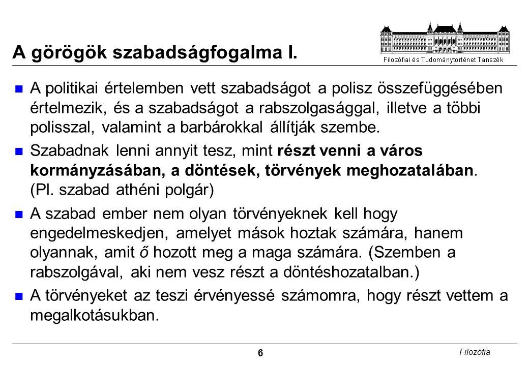 7 Filozófia A görögök szabadságfogalma II.