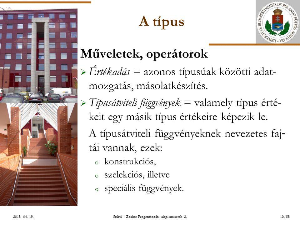 ELTE Szlávi - Zsakó: Programozási alapismeretek 2.10/552015.