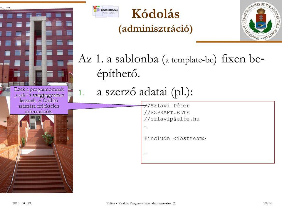 ELTE Szlávi - Zsakó: Programozási alapismeretek 2.19/552015.