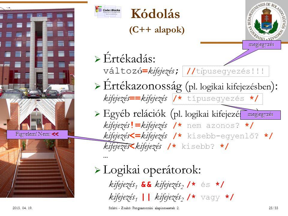 ELTE Szlávi - Zsakó: Programozási alapismeretek 2.25/552015.