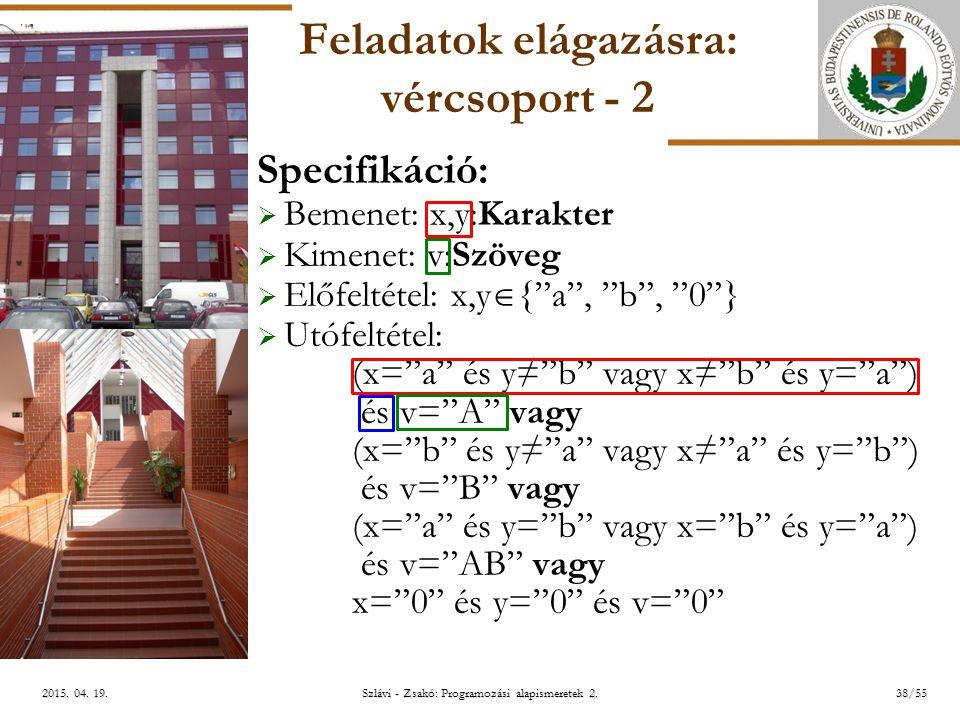 ELTE Szlávi - Zsakó: Programozási alapismeretek 2.38/552015.