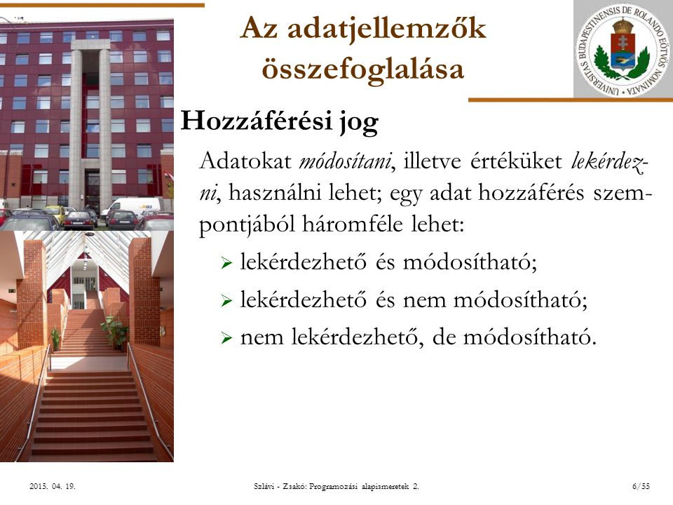 ELTE Szlávi - Zsakó: Programozási alapismeretek 2.6/552015.