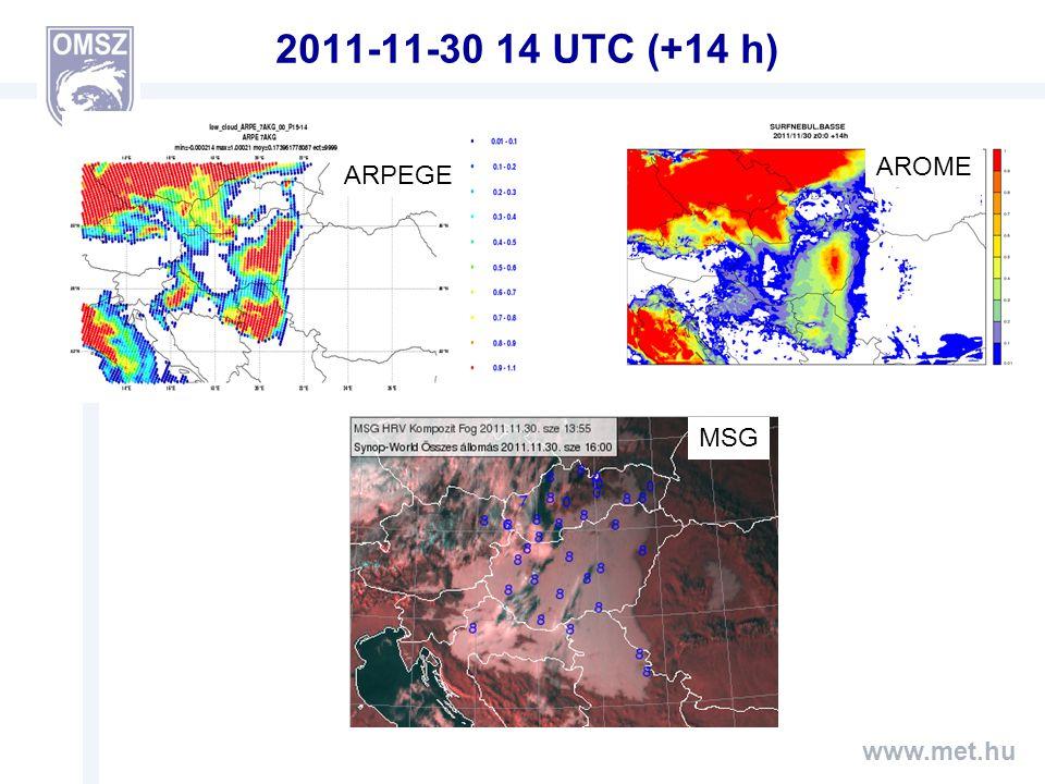 www.met.hu 2011-11-30 14 UTC (+14 h) ARPEGE AROME MSG