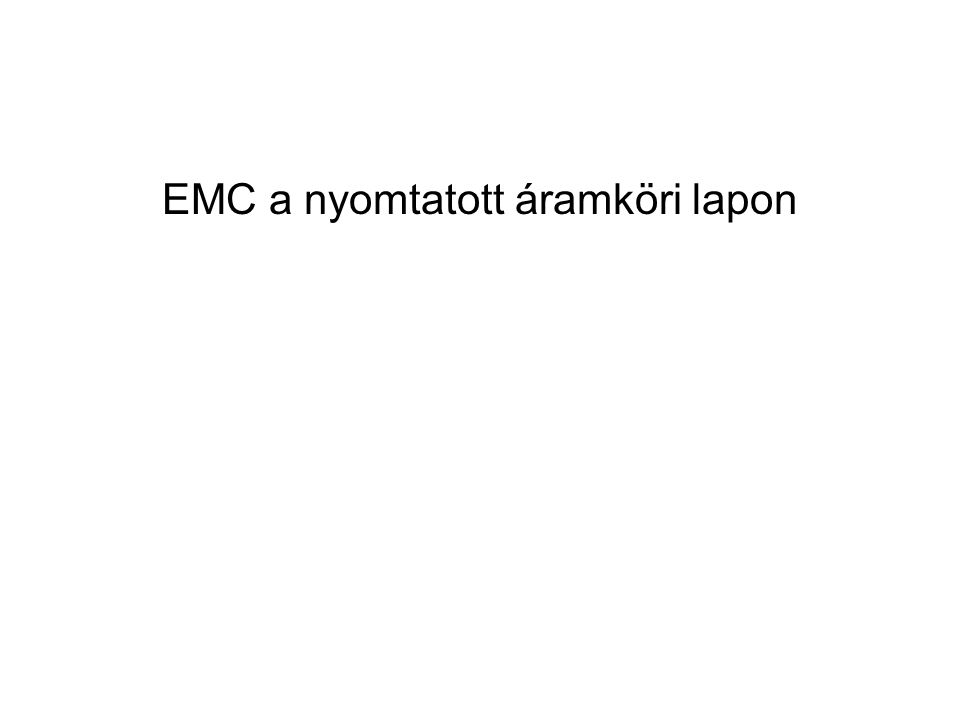 EMC a nyomtatott áramköri lapon