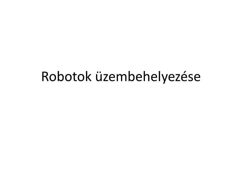 Robotok üzembehelyezése