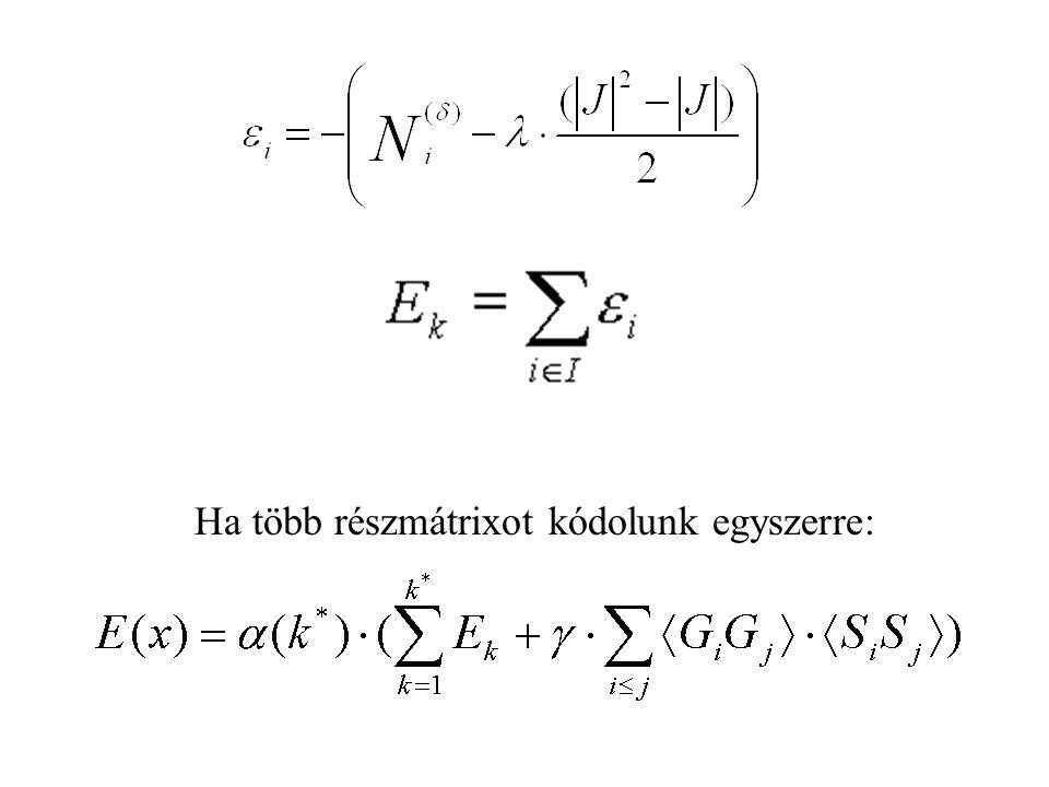 Ha több részmátrixot kódolunk egyszerre: