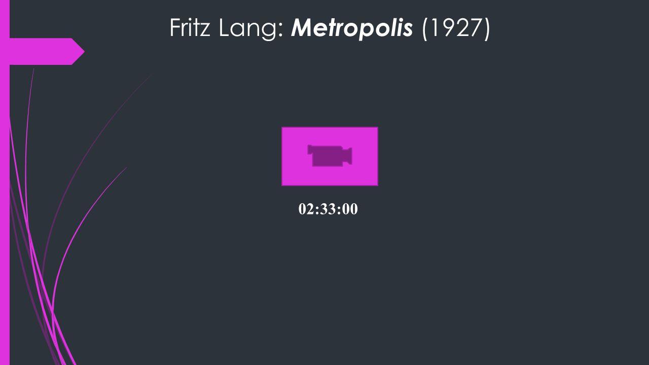 Fritz Lang: Metropolis (1927) 02:33:00