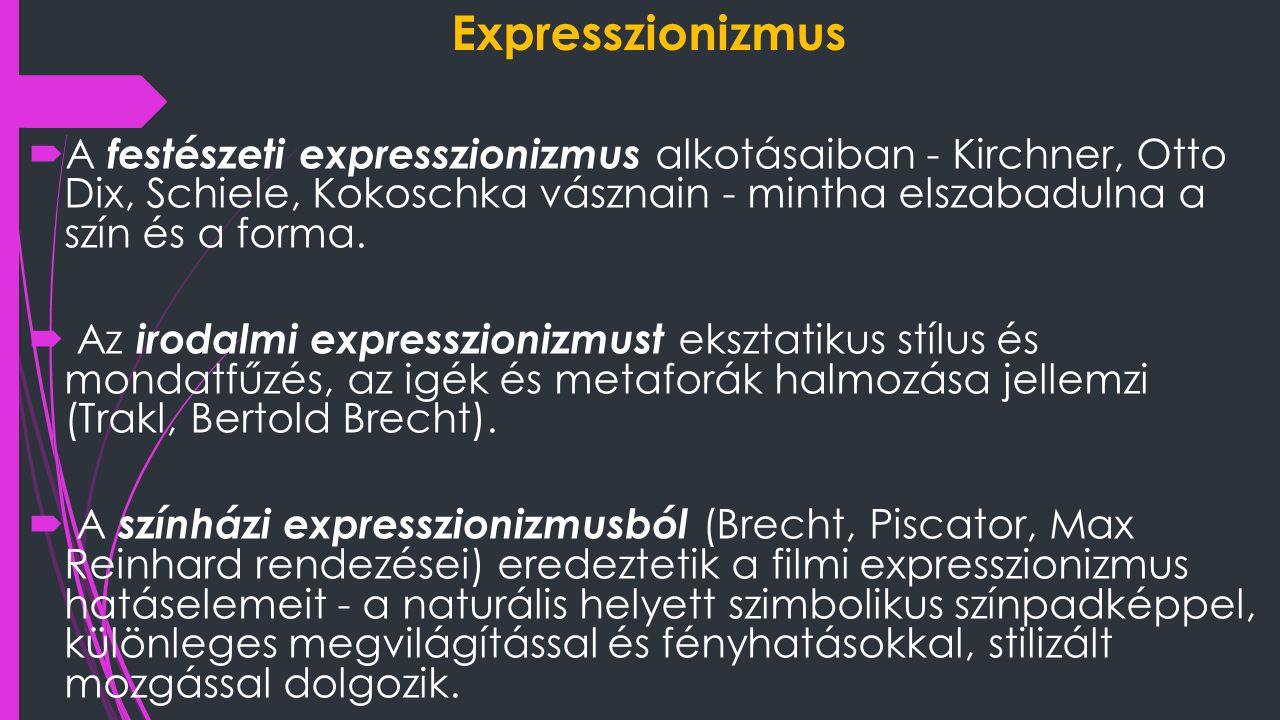 Filmi expresszionizmus  A filmi expresszionizmus a háborúból vesztesként kikerülő Németországban születik az első világháború után.
