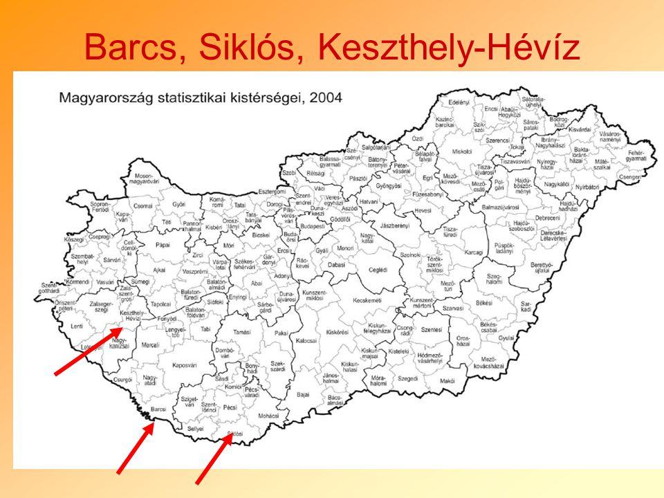 11 Barcs, Siklós, Keszthely-Hévíz