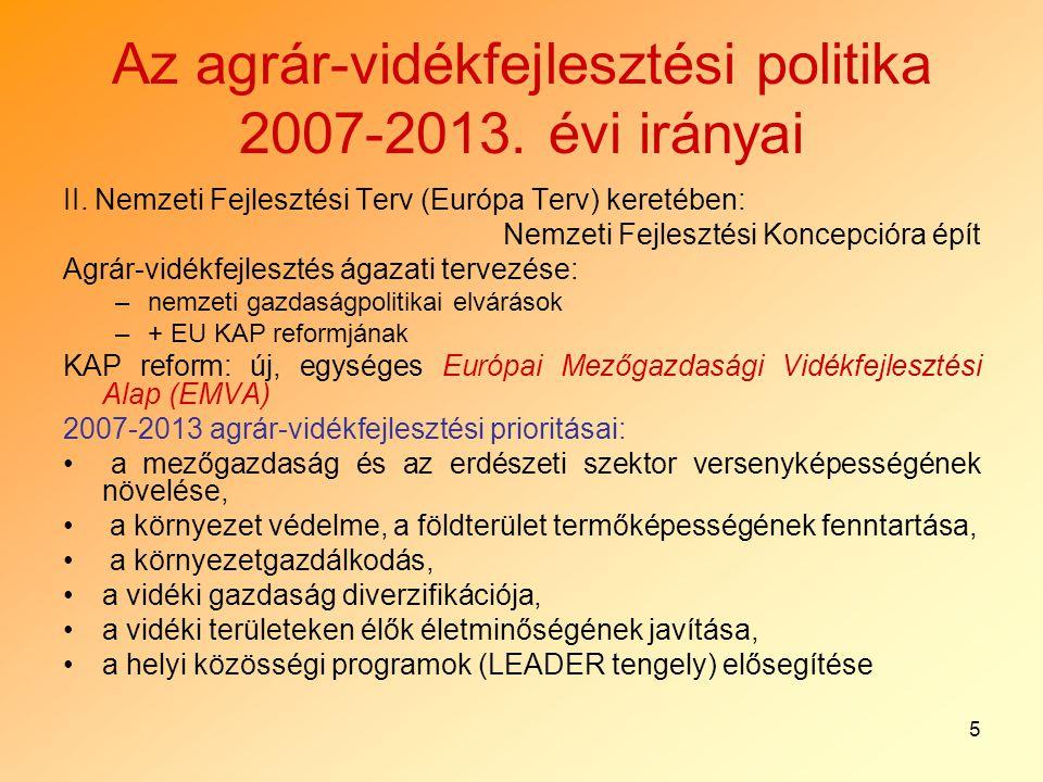 5 Az agrár-vidékfejlesztési politika 2007-2013. évi irányai II.