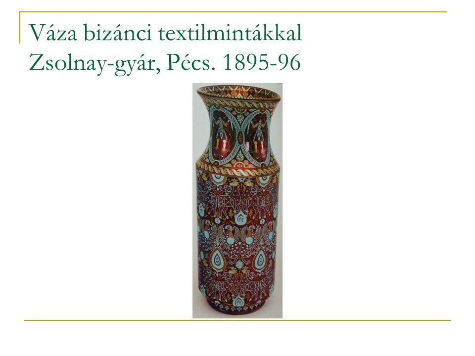 Váza bizánci textilmintákkal Zsolnay-gyár, Pécs. 1895-96