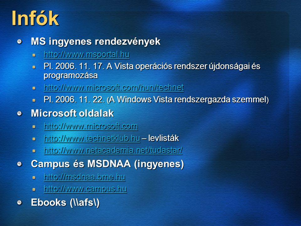 Infók MS ingyenes rendezvények http://www.msportal.hu Pl.
