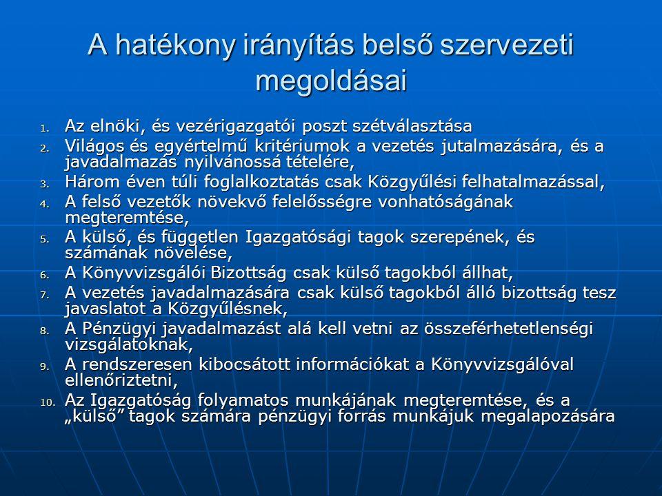 A hatékony irányítás belső szervezeti megoldásai 1.