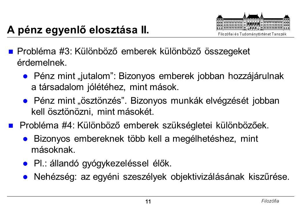 11 Filozófia A pénz egyenlő elosztása II.