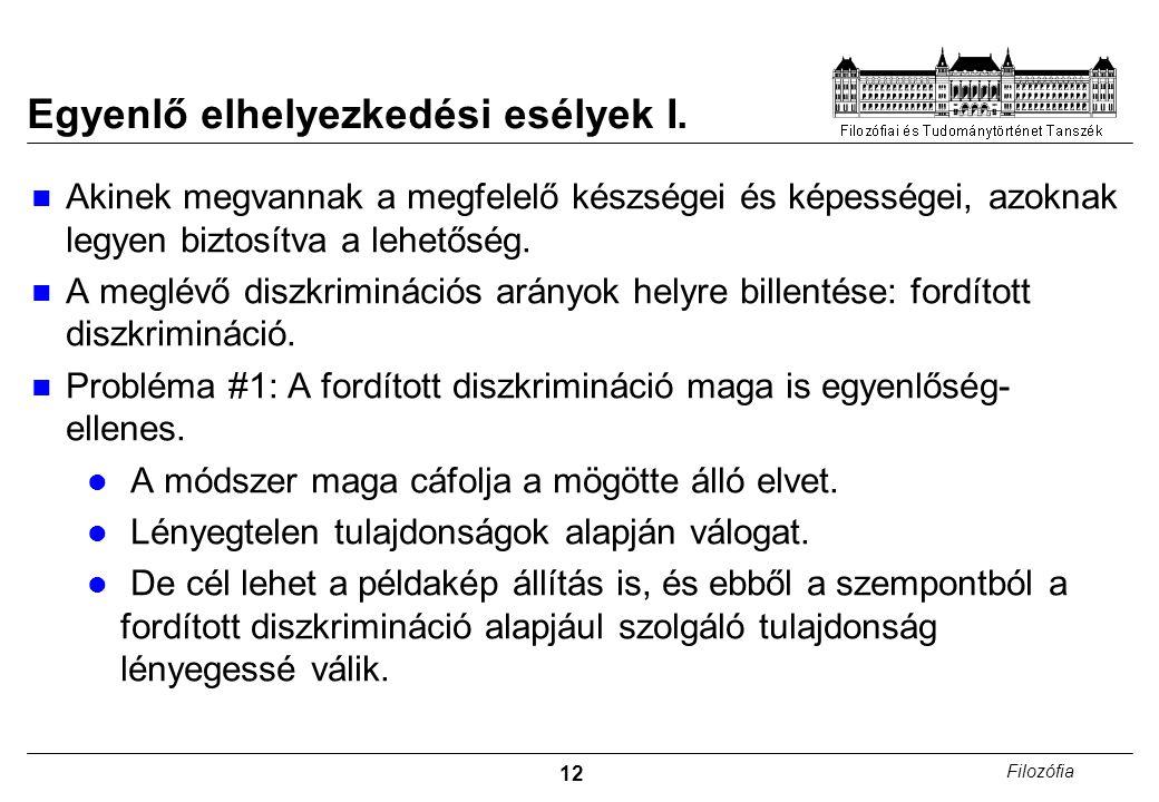 12 Filozófia Egyenlő elhelyezkedési esélyek I.