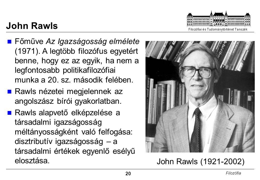 20 Filozófia John Rawls Főműve Az Igazságosság elmélete (1971).