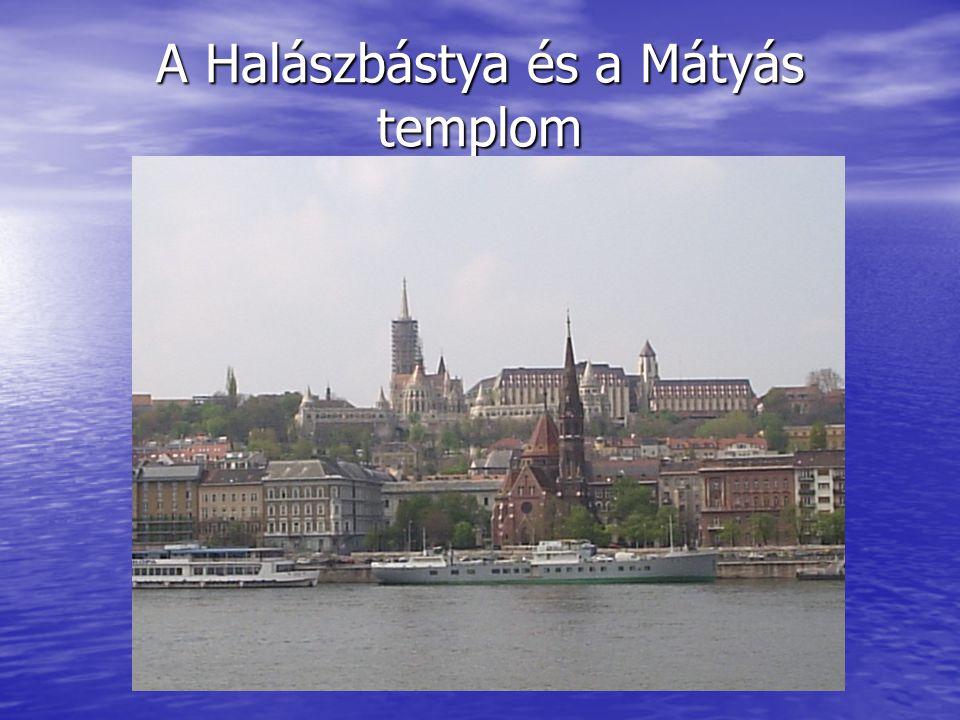 A Halászbástya és a Mátyás templom