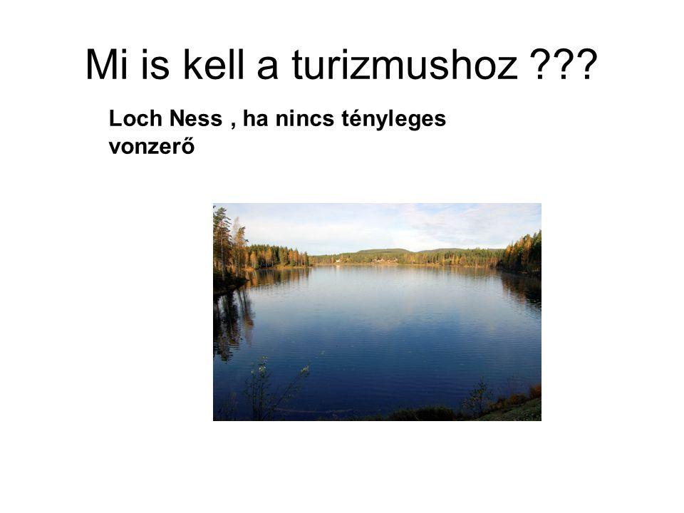 Mi is kell a turizmushoz Loch Ness, ha nincs tényleges vonzerő